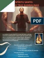 El espíritu santo obrando