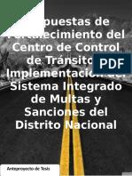 Propuestas de Fortalecimiento del Centro de Control de Tránsito e Implementación del Sistema Integrado de Multas y Sanciones del Distrito Nacional