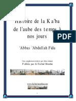Histoire de La Ka'Ba Depuis l'Aube Des Temps à Nos Jours