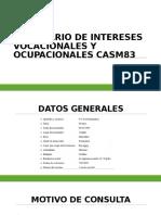 Inventario de Intereses Vocacionales y Ocupacionales Casm83.Pptx Expoo