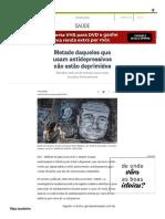 Metade Daqueles Que Usam Antidepressivos Não Estão Deprimidos - Jornal O Globo