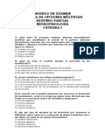 Modelo de Segundo Parcial Multiple Choice Nro 1 Neurofisiologia Catedra Ferreres