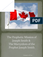 The Prophetic Mission of Joseph Smith & The Martyrdom of the Prophet Joseph Smith