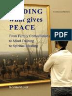 Encontrando Lo Que Te Da Paz - Constelaciones Familiares -Entrenamiento Mental - Sanación Espiritual Reinhard Lier