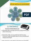 Slide - Bentuk-bentuk Media Elektronik