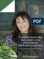 7 Cambios Esenciales Para Pasar a Una Alimentación 100 Sana y Nutritiva