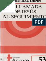 James D. G. Dunn - La Llamada De Jesus Al Seguimiento.pdf