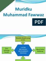Muridku Fawwaz (1)