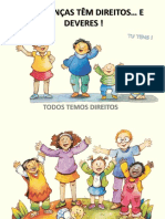 As Crianças Têm Direitos e Deveres