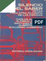 El Silencio Del Saber- Santiago Ramirez (et al.)