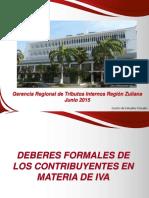 DEBERES FORMALES DEL IVA Y REGIMEN SANCIONATORIO JUNIO 2015LIS.ppt