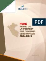INEI Perfil de Pobreza x Dominio Geografico 2004-2015