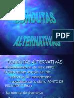 Condutas Alternativas.ppt
