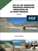 Eguren Lorenzo Subsidios Proyectos Irrigación Costa 2014