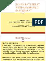 Pencegahan Bayi Berat Lahir Rendah (Bblr)