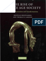 Kristian Kristiansen, Thomas B. Larsson - The Rise of Bronze Age Society Travels, Transmissions and Transformations