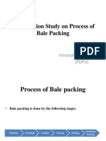 Time Motion Study on Process of Bale Packing