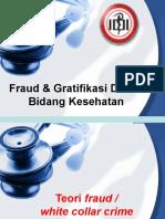 Fraud Dan Gratifikasi Dalam Bidang Kesehatan