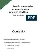 Automatização na escolha de ferramentas em projetos que aplicam DevOps (Apresentação)