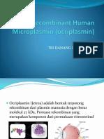 Recombinant Human Microplasmin (Ocriplasmin)