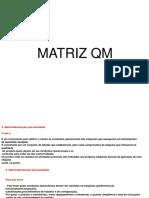 Matriz-QM