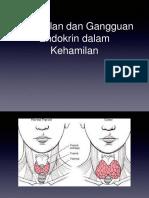 Kehamilan Dan Gangguan Endokrin Dalam Kehamilan