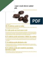 10 Coisas Que Você Deve Saber Sobre o Café