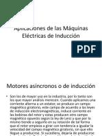 Aplicaciones de Las Máquinas Eléctricas de Inducción