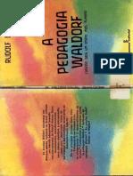 'Docslide.com.Br a Pedagogia Waldorf Caminho Para Um Ensino Mais Humano.pdf'