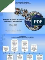 Presentación Programas Ciencias I y II Ciclos 2017