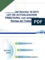 Alcance Decreto 10-2012 Rentas Trabajo
