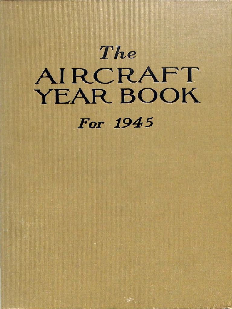 The 1945 Aircraft Year Book | United States Army Air Forces
