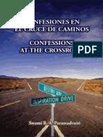 Confesiones en El Cruce de Caminos - Confessions at the Crossroad