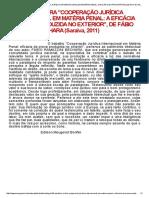 Posfácio à Obra _cooperação Jurídica Internacional Em Matéria Penal_ a Eficácia Da Prova Produzida No Exterior_, De Fábio Ramazzini Bechara (Saraiva, 2011)