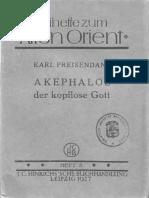 Preisendanz, K. Akephalos - Der Kopflose Gott