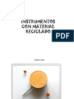 Instrumentos con material reciclado
