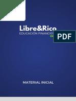 Libre y Rico Material Inicial