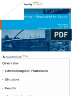 Unified in Learning – Separated by Space (S-ICT 2008)