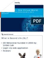 Two Options – One Virtual World (EDiNEB 2010)