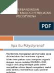Perbandingan Teknologi Pembuatan Polystyrena