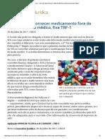 ConJur - SUS Não Deve Fornecer Medicamento Fora Da Lista Sem Laudo Médico