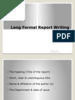 Long Formal Report Writing