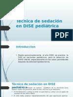 Técnica de Sedación en DISE Pediátrica