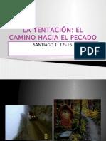 LA TENTACIÓN EL CAMINO HACIA EL PECADO.ppt