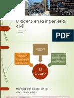 El Acero en La Ingeniería Civil [Autoguardado]