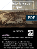 La Historia y Sus Etapas