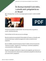 BBC Brasil - O Conceito de Doença Mental é Um Mito