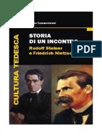 PIERO CAMMERINESI - STORIA DI UN INCONTRO. RUDOLF STEINER E FRIEDRICH NIETZSCHE