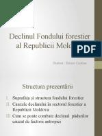 Declinul Fondului forestier al Republicii Moldova.pptx