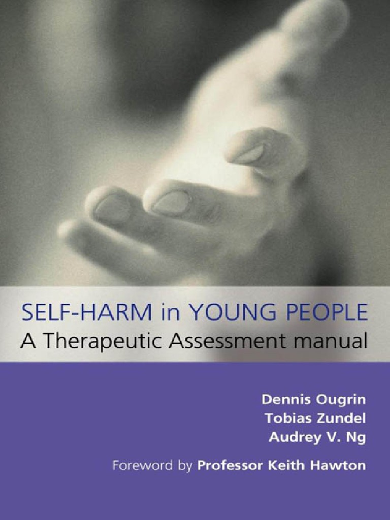 Self Harm in Young People A Therapeutic Assessment Manual pdf   Self